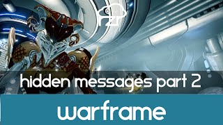Warframe - Hidden Messages part 2 (Mirage Quest)