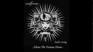 Lyre Le Temps - About the trauma drum (audio) electro