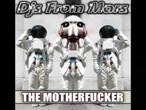 Djs From Mars - The Motherfucker