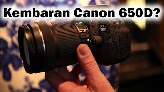 Review Canon 700D/Rebel T5i/Kiss X7 (Indonesia)