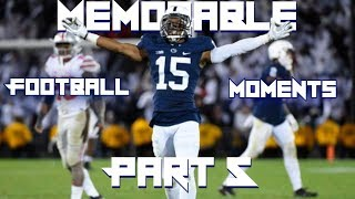 Most Memorable Football Moments In Recent History (Part 5) (NCAA & NFL)