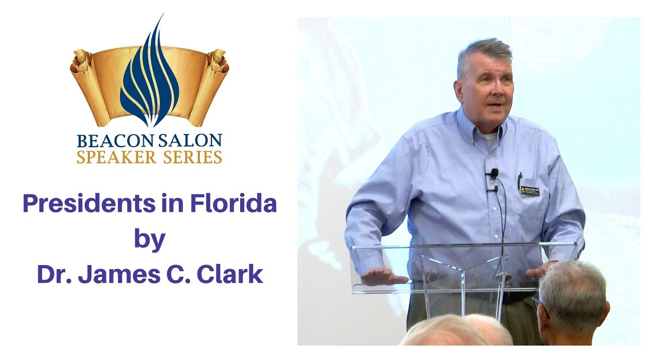 Presidents inFlorida by Dr, James C. Clark