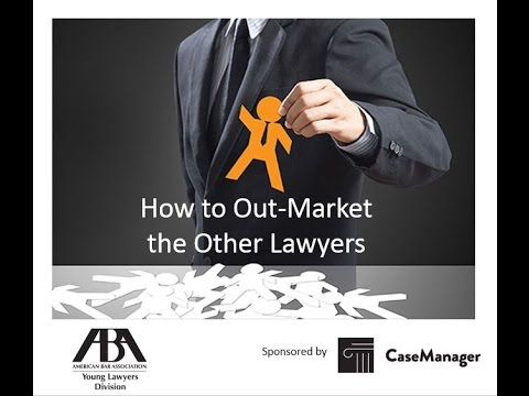 How to Out Market the Other Lawyers