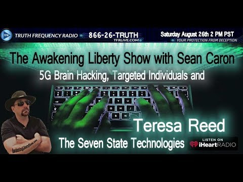 5G Brain Hack, TI's, Synthetic Telepathy and Nanotech Teresa Reed