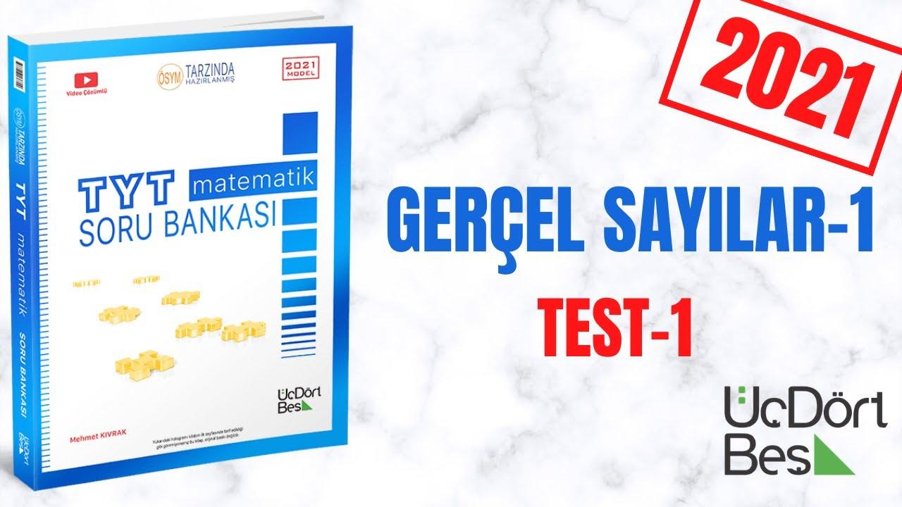 345 TYT 2021 MATEMATİK GERÇEL SAYILAR-1 TEST-1 ÇÖZÜMLERİ