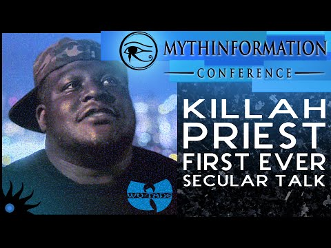 First Ever Secular Talk from Killah Priest at Mythinformation Conference II
