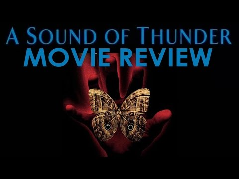 A Sound of Thunder (2005) Movie Review