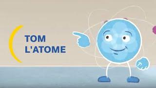 Tom l'atome vous explique la radioactivité I Un peu de pédagogie