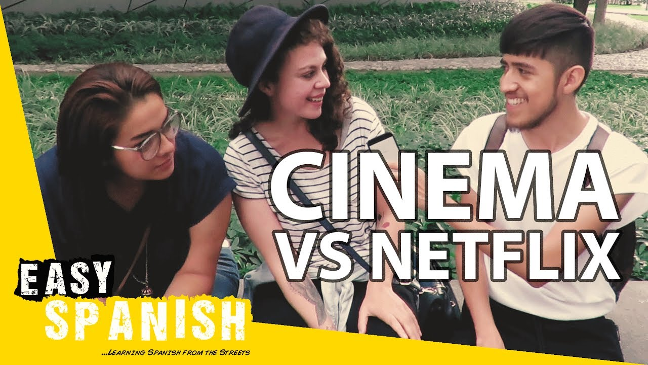 Cinema vs Netflix!   Easy Spanish 58