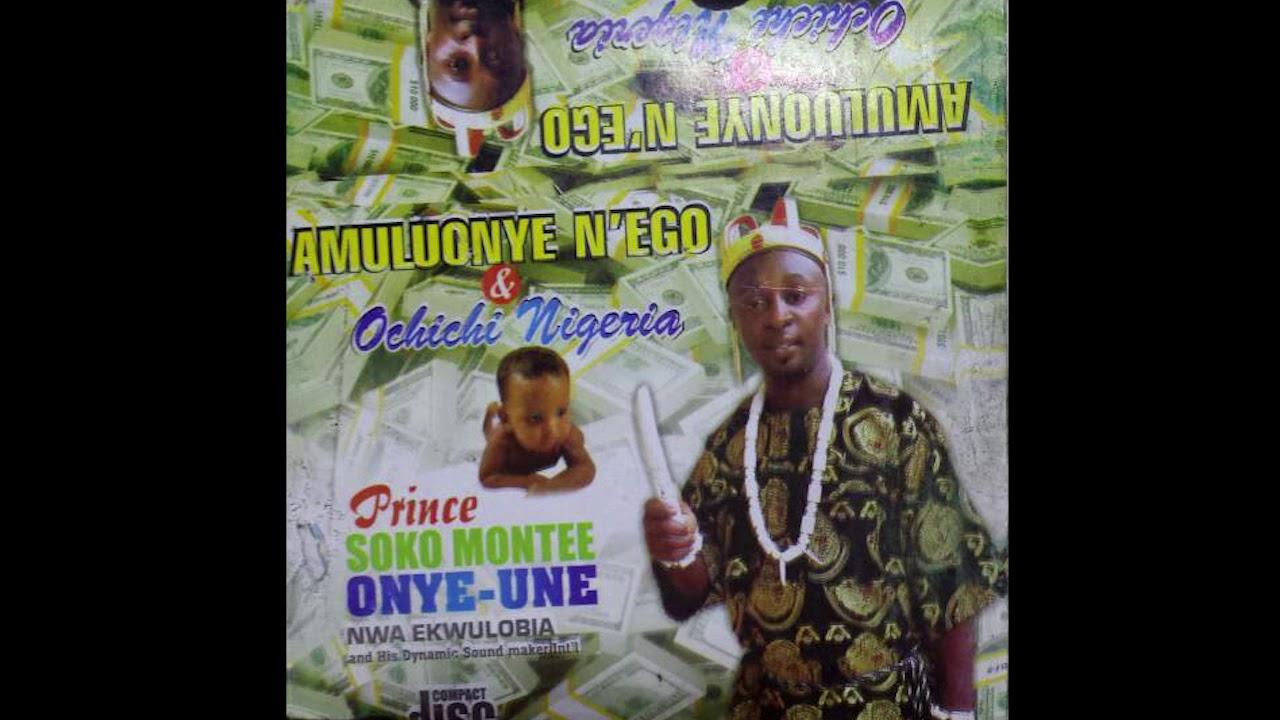 Soko Montee Nwa Ekwuluobia - Ochichi Nigeria - Nig #1