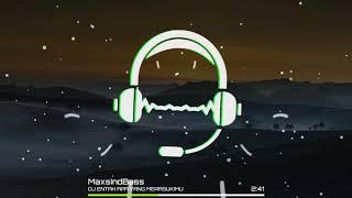 DJ ENTAH APA YANG MERASUKIMU (MaxsIndBass)