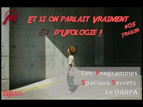 ESOPVDU #05 - Les Programmes Spatiaux Secrets : Le DARPA (Trailer)