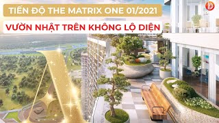 Cập nhật tiến độ thi công dự án chung cư The Matrix One Mễ Trì tháng 01/2021