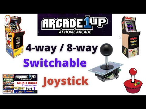 Arcade1UP - Switchable Joystick (4 way / 8 way) by Stefan Burger from Scott Farrar
