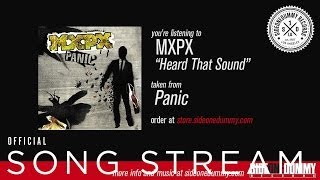 MxPx - Heard That Sound (Official Audio)