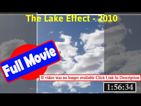 [58305]- The Lake Effect (2010) |  *FuII* bepwti