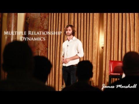 Multiple Relationship Dynamics | James Marshall | Full Length HD