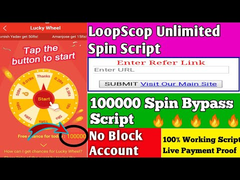 LoopScop Unlimited Spin Script || 100000 Spin Bypass Script