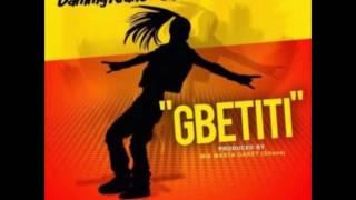 Dammycrane   Gbetiti ft Shatta and Davido