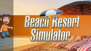 Flabaliki Plays: Beach Resort Simulator