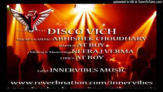 DISCO  VICH- Abhishek Banny C Feat. AT Boy (pagalworld.com) latest punjabi song 2014