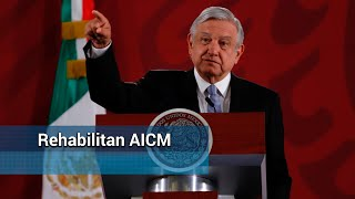 Por resolverse, utilización completa del aeropuerto de Toluca: AMLO