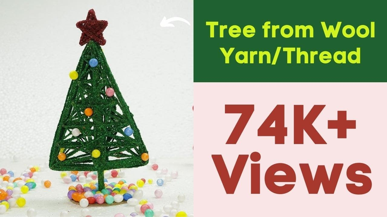 DIY Christmas Crafts - How to Make Christmas Tree from Wool Yarn ...