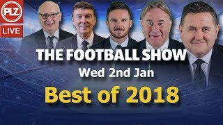Best of 2018 - The Football Show
