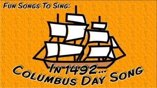 In 1492... | Columbus Day Song For Children