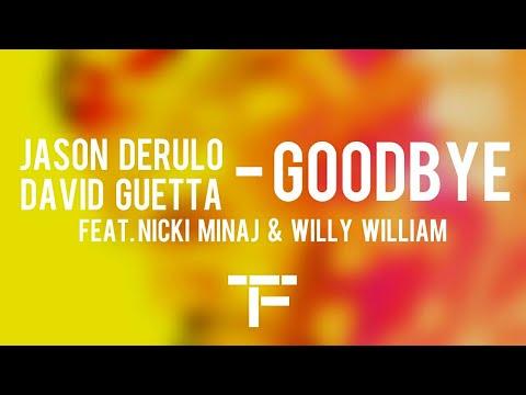 [TRADUCTION FRANÇAISE] Jason Derulo x David Guetta - Goodbye (feat. Nicki Minaj & Willy William)