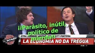 Javier Milei totalmente sacado contra un diputado del PRO, Intratables- 15/05/18