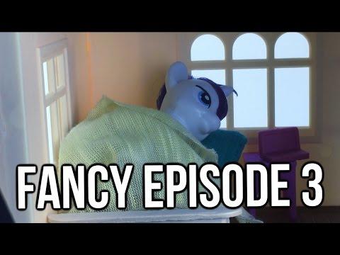 MLP Fancy ~Unexpected Quarrel~ [S2 Ep3]