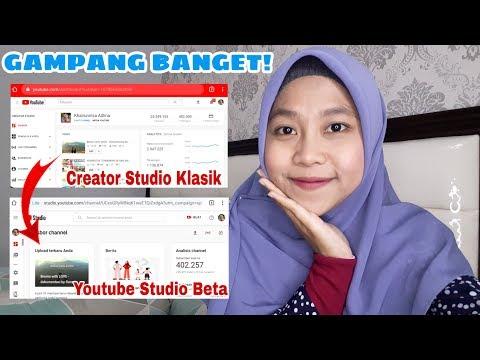 CARA BUKA YOUTUBE STUDIO BETA DARI HP By Khairunnisa Adlina #YoutubeStudioBeta