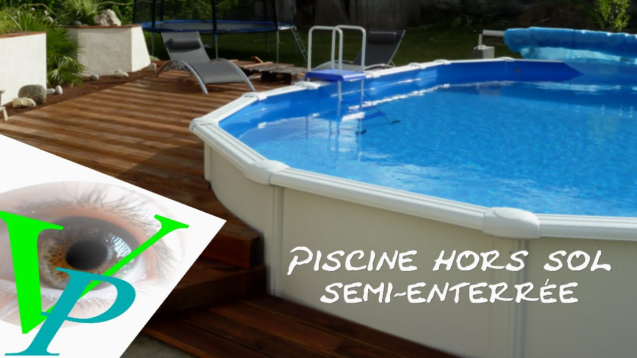 Installation piscine gr hors sol youtube for Piscine hors sol a enterrer