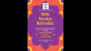 50th Weerkly Refresher in Telugu - Universal Human Values / Jeean Vidya - CHDHC on 08-08-2021