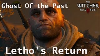 The Witcher 3 Ghost Of the Past Quest [Letho Return]