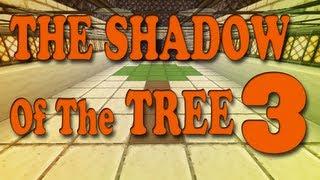 MINECRAFT: Mapa de Aventuras - The Shadow Of The Tree: Episodio 3