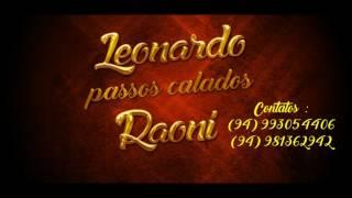 Baixar Passos Calados   Leonardo Raoni & Lucas Produções