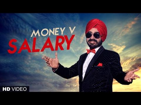 Salary (Full Song) Money V   Latest Punjabi Songs 2017   T-Series Apna Punjab
