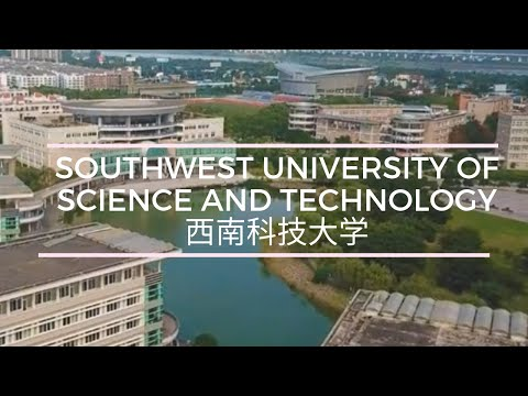 South West University of Science and Technology (SWUST) Propaganda Video - Fall 2017