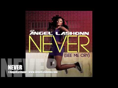 Never - Angel LaShonn