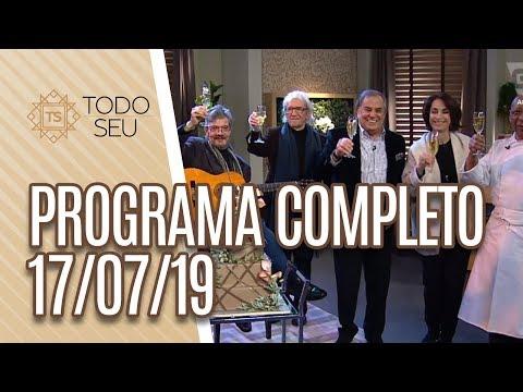 Programa Completo - Todo Seu 170719