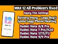- MIUI 12 All Problem