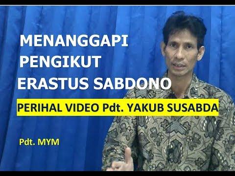 Pdt. MYM: Menanggapi Pengikut Erastus Sabdono (Perihal Video Pdt. Yakub Susabda)