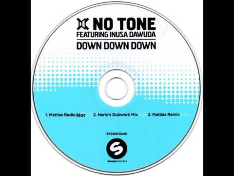 no tone feat inusa dawuda   down down down Radio Nor Edit 1