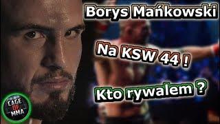 KSW 44 - Wraca Borys Mańkowski !