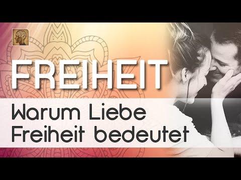 Warum LIEBE = FREIHEIT Bedeutet!?  | Video-Kurs