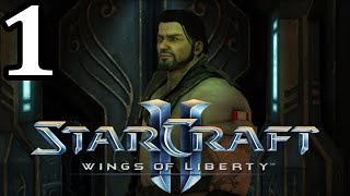 Let's Play - StarCraft II Wings Of Liberty [Part 1] Liberation Day!