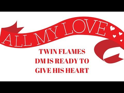 Twin Flames- message from DM I understand more now, I have grown and my heart is open!
