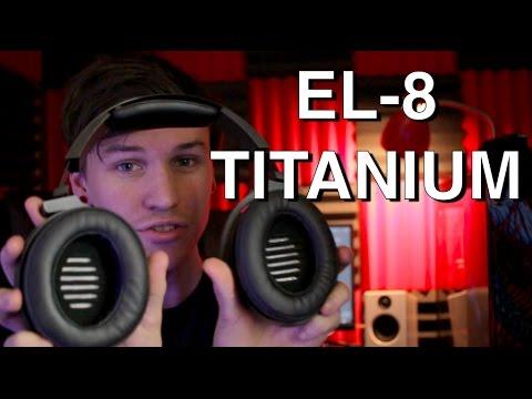Audeze EL-8 Titanium - REVIEW